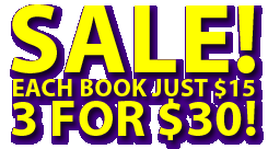 SALE - EACH BOOK JUST $15, 3 FOR $30!