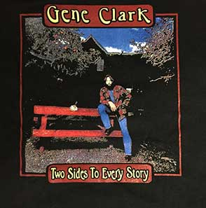 Two Sides to Every Story - Gene Clark T-shirt